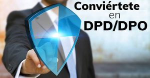 Conviértete en DPD / DPO